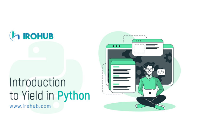 Introduction to Yield in Python