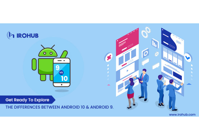 Get ready to explore the difference between android 10 and android 9