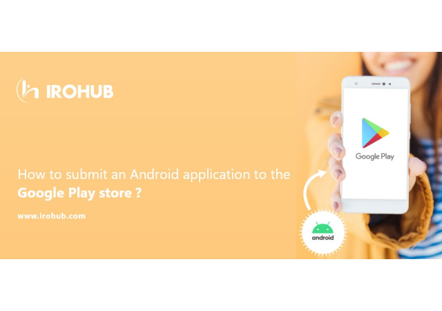 How to submit an Android application to the Google Play store?