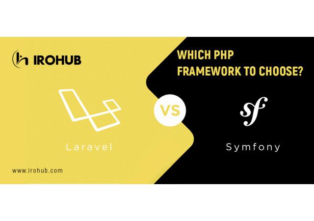 SYMFONY VS LARAVEL: Which PHP framework to choose ?