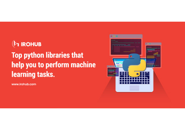 Top Python Libraries that help you to perform Machine Learning tasks