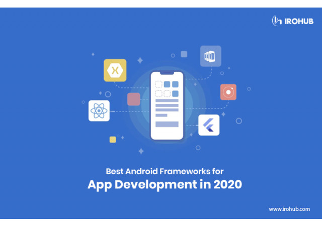 Best android frameworks for app development in 2020